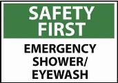 Safety First Emergency Shower Sign