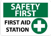 Safety First - First Aid Station Sign
