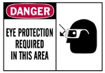 "Brady Safety Signs - ""Eye Protection Required In This Area"" Sign"